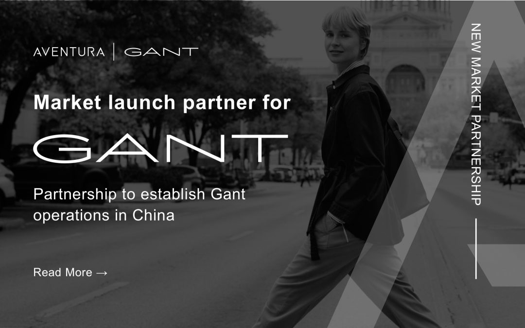 Aventura supports the relaunch of GANT in China