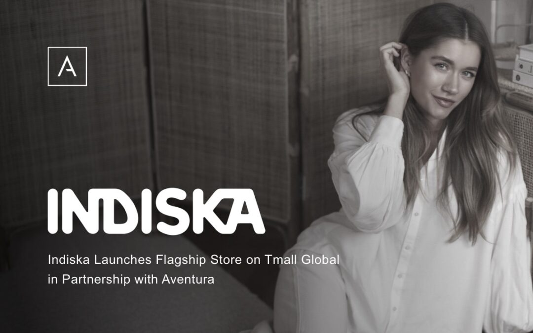 Indiska Launches Flagship Store on Tmall Global in Partnership with Aventura