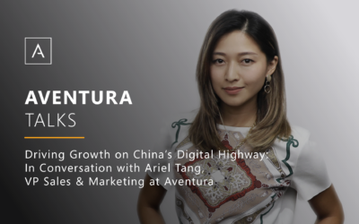 Driving Growth on China's Digital Highway: In Conversation with Ariel Tang, VP Sales & Marketing at Aventura